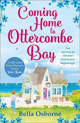 Coming Home to Ottercombe Bay: The laugh out loud romantic comedy of the year ,