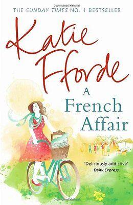 A French Affair By Katie Fforde. 9780099539193
