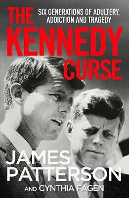 The Kennedy Curse: The untold story of America's most famous family