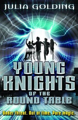 Young Knights 1: Young Knights of the Round Table-Julia Golding