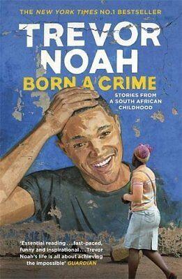 Born A Crime By Trevor Noah  New Paperback Book
