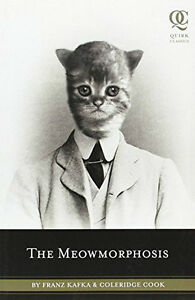 The Meowmorphoses-Franz Kafka & Coleridge Cook