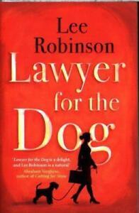 Lawyer for the Dog von Lee Robinson (2016, Taschenbuch)
