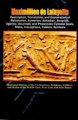 Translation Sumer Akkadia Assyria Babylon Phoenicia Anunnaki Texts Seals Symbols