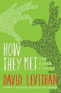 How-They-Met-and-Other-Stories-Levithan-David-New-Book