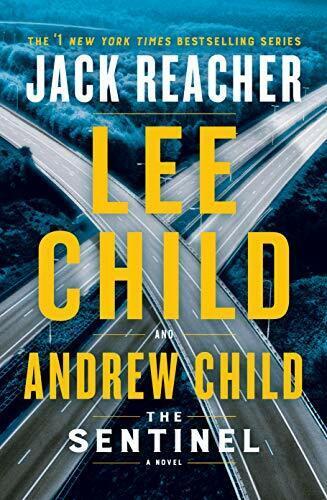 The Sentinel  A Jack Reacher Novel