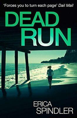 Dead Run, Erica Spindler, Very Good, Paperback