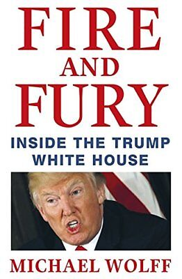 Fire And Fury  Inside The Trump White House By Michael Wolff    Paperback  2018