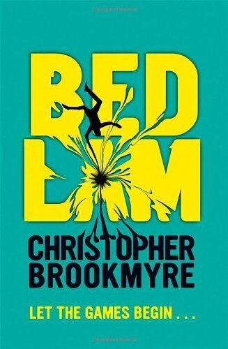 Bedlam,Christopher Brookmyre