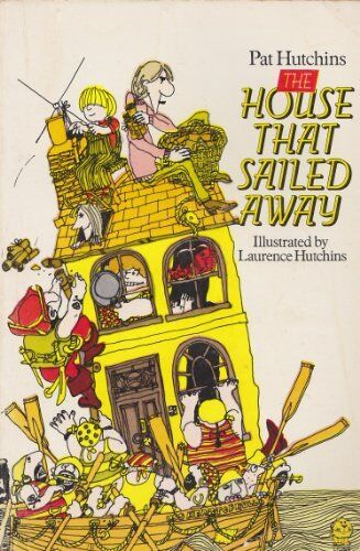 The House That Sailed Away (Lions),Pat Hutchins, Laurence Hutchins