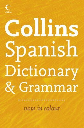 Collins Dictionary and Grammar - Collins Spanish Dictionary and Grammar,Not Kno