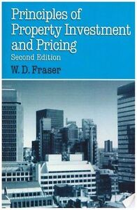 Principles of Property Investment and Pricing by W.D. Fraser (Paperback, 1993)