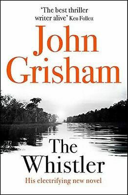 The Whistler: The Number One Bestseller, Grisham, John, Very Good, Paperback