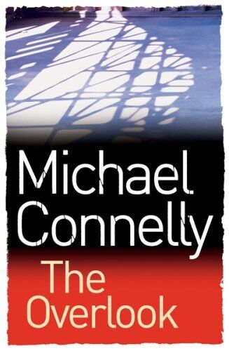 The Overlook,Michael Connelly- 9780752883007