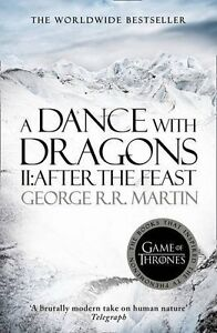 A Dance With Dragons: Part 2 After the Feast  George R. R. Martin NEW PAPERBACK