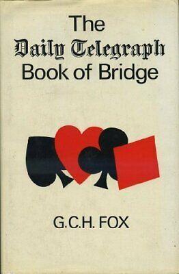 "Daily Telegraph"" Book of Bridge: 1st By G.C.H. Fox"