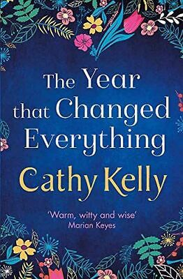 Very Good, The Year that Changed Everything, Kelly, Cathy, Paperback