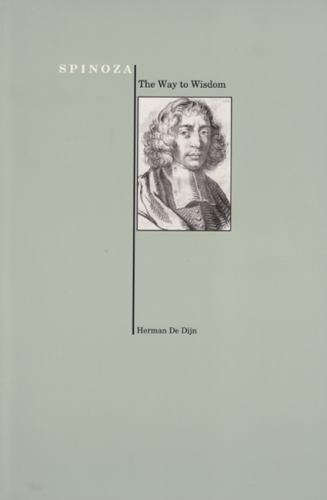 Spinoza The Way To Wisdom By Herman De Dijn And Benedictus De Spinoza 1996 Paperback