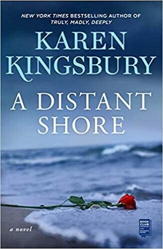 A Distant Shore by Karen Kingsbury: New