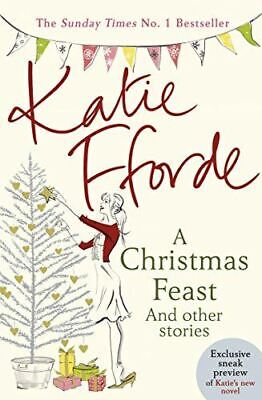 A Christmas Feast, Katie Fforde, Very Good, Paperback