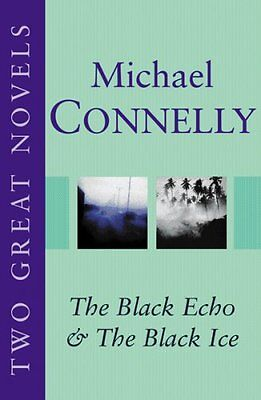 Michael Connelly: Two Great Novels: