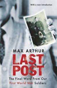 Last Post, Max Arthur