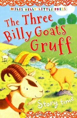 Very Good, Story Time The Three Billy Goats Gruff (Little Press) (Little Press (The Three Little Billy Goats Gruff Story)