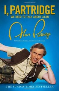 I, Partridge: We Need To Talk About Alan by Partridge, Alan Book The Cheap Fast