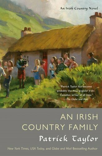 An Irish Country Family: An Irish Country Novel By Patrick Taylor: New