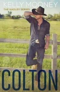Colton by Mooney, Kelly -Paperback