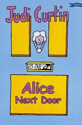 Alice Next Door (Alice and Megan) By Judi Curtin - Door Curtin