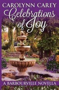 Celebrations of Joy by Carey, Carolynn -Paperback