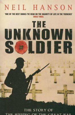 The Unknown Soldier By Neil Hanson. 9780552149761