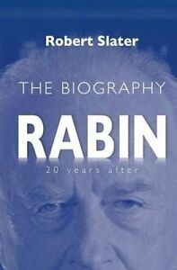 Rabin: 20 Years After by Slater, Robert -Paperback