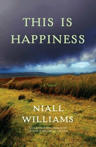 This Is Happiness By Niall Williams: New