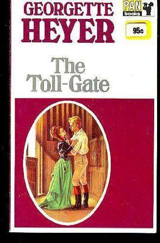 The Toll-gate,Georgette Heyer