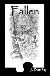 Fallen by Dursky, J. -Paperback