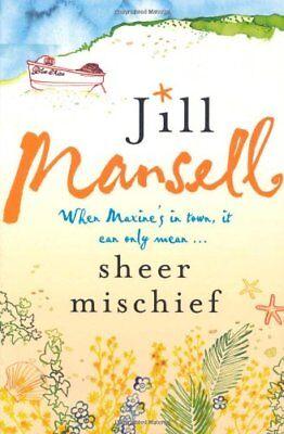 Sheer Mischief-Jill Mansell, 9780755332540