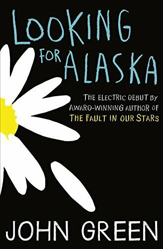 Looking for Alaska By John Green. 9780007523160