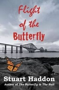 Flight of the Butterfly by Haddon, Stuart -Paperback