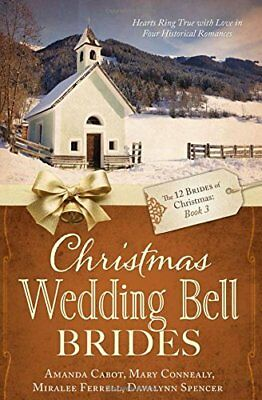 Christmas Wedding Bell Brides [The 12 Brides of - The Wedding Bell