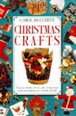 Christmas Crafts: Easy-To-Make Cards, Gift Wrappings and Decorations for All t, ()