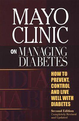 Mayo Clinic On Managing Diabetes