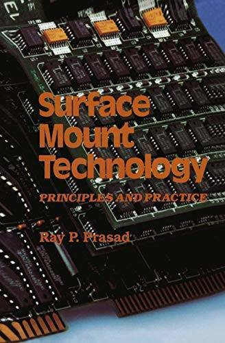 Surface Mount Technology: Principles and Practice - Hardcover - GOOD