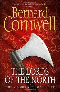 The Lords of the North (The Last Kingdom Series, Book 3),Bernard Cornwell