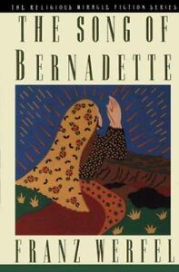 The Song of Bernadette (Religious Miracle Fiction Series)