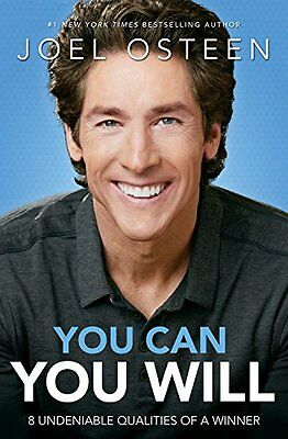 You Can  You Will  8 Undeniable Qualities Of A Winner By Joel Osteen