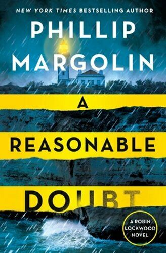 A Reasonable Doubt: A Robin Lockwood Novel By Phillip Margolin: New