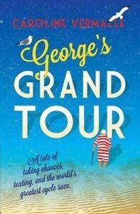 George's Grand Tour, Caroline Vermalle
