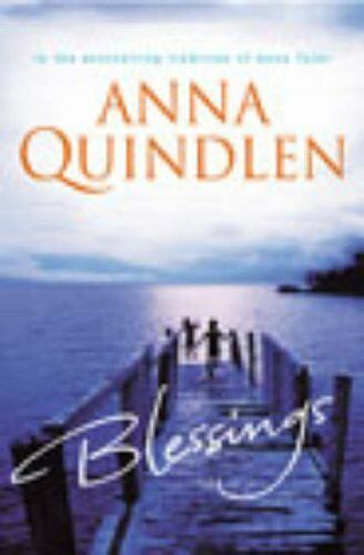 Blessings By Anna Quindlen. 9780091794699